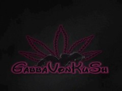 GabbaVonKush Private Vid For A Fan Thumb